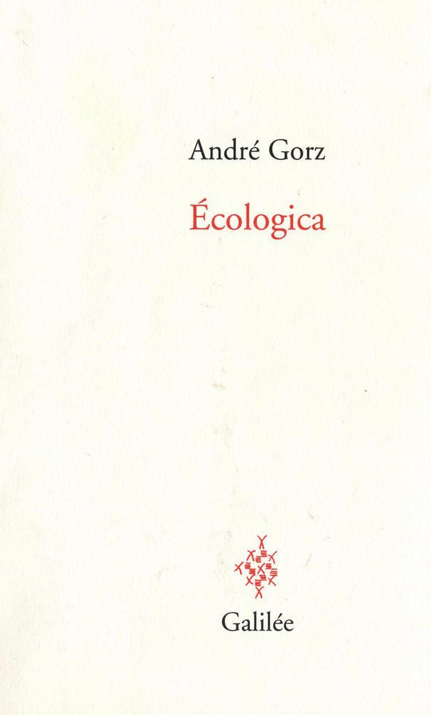 André GORZ - Ecologica